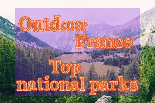 French nature reserves and national parks