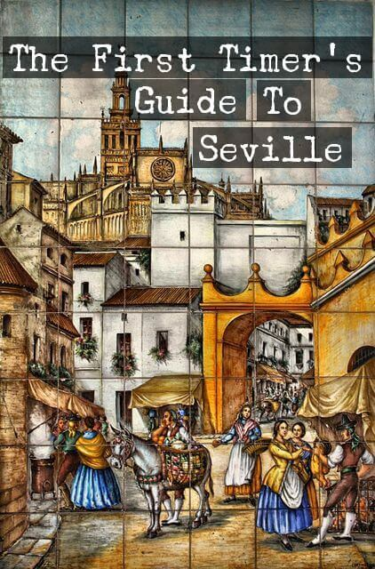 The First Timer's Guide To Seville