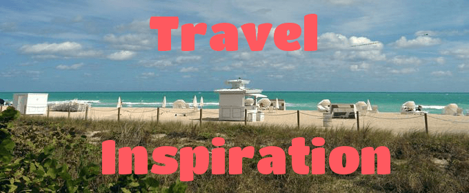 Travel Inspiration
