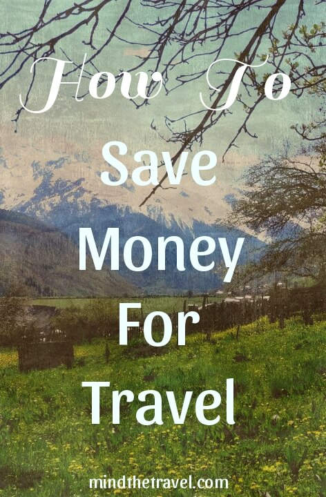 How to Save For a Trip