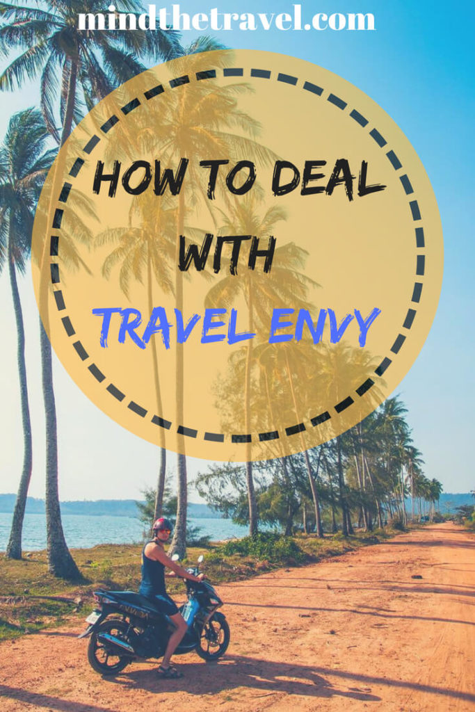 How to deal with travel envy