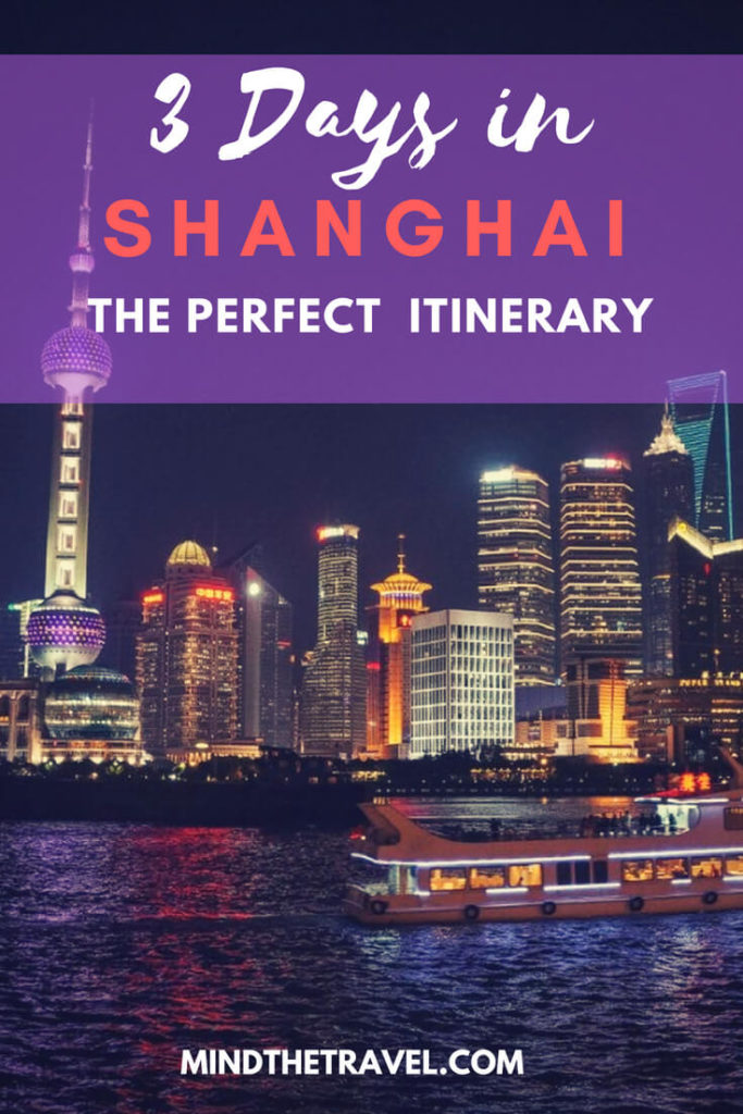 3 Days In Shanghai -The Perfect Shanghai Itinerary